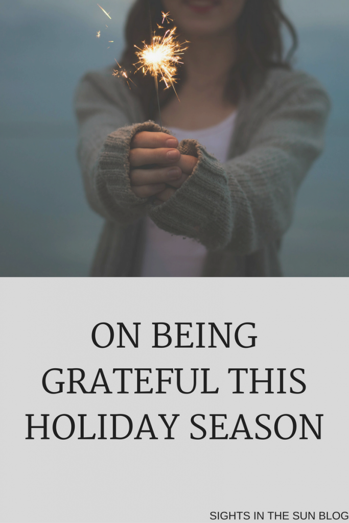 On Being Grateful-Sights in the Sun Life & Style Blog