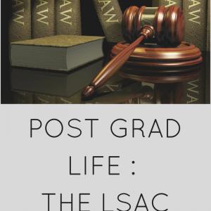 POST GRAD LIFE: LSAC FORUM
