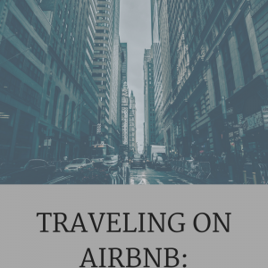 TRAVELING ON AIRBNB