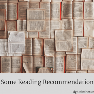 SOME READING RECOMMENDATIONS